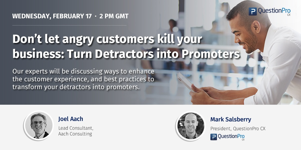 Turn Detractors into Promoters